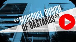 "ABC Four Corners ""Mongrel bunch of bastards"""